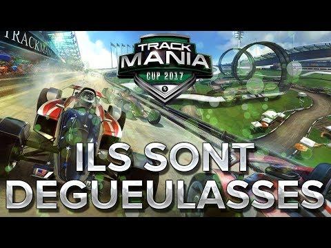 Trackmania Cup 2017 #28 : ILS SONT DÉGUEULASSES