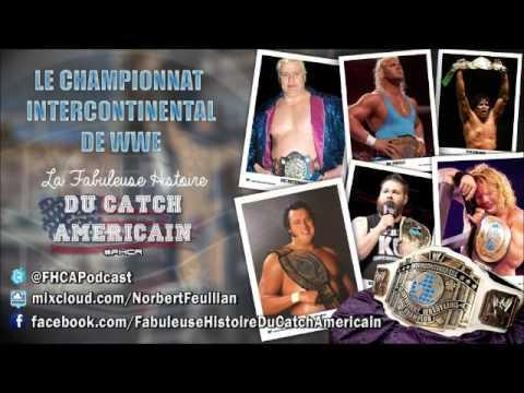 Le Championnat Intercontinental de WWE - La Fabuleuse Histoire du Catch Américain 011