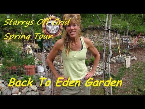 Back To Eden Garden Tour: Organic Gardening Early Spring