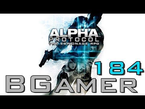 BGamer 184 - Alpha Protocol