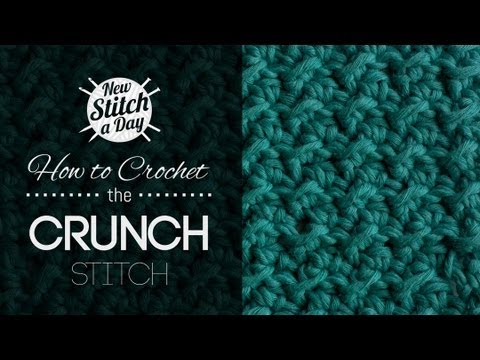 Basic Crochet Stitches Youtube : How to Crochet the Crunch Stitch - YouTube