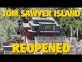 Tom Sawyer Island Reopened Disneyland Park