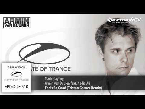 ASOT 510: Armin van Buuren feat. Nadia Ali - Feels So Good (Tristan Garner Remix)