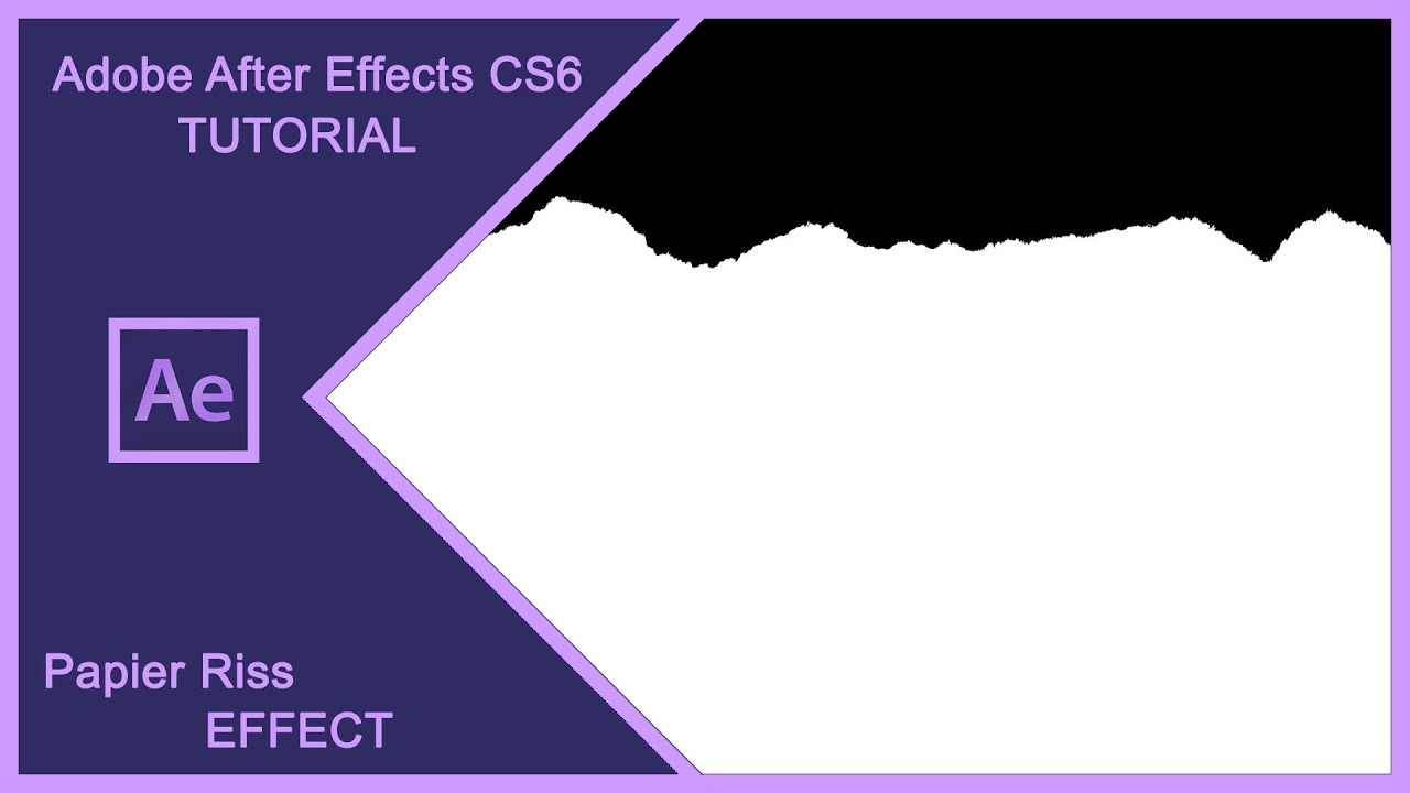 ADOBE AFTER EFFECTS CS6 - Papier Riss Effect / Intro Tutorial für ...