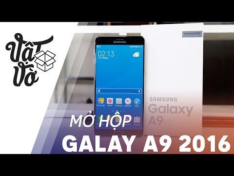 Vật Vờ| Mở hộp Samsung Galaxy A9 2016: 6