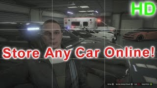 GTA V Online Store Any Car In Your Garage (Easy Guide