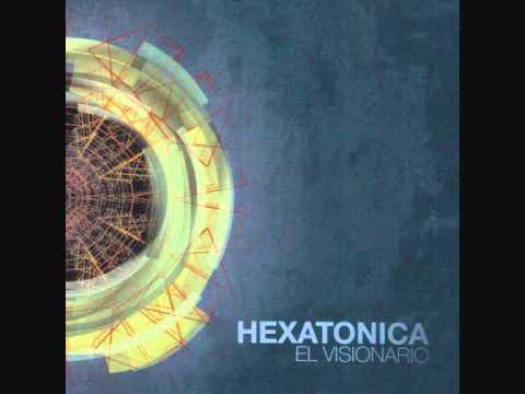 Hexatonica - Rompiendo Estructuras (2012, El Visionario)