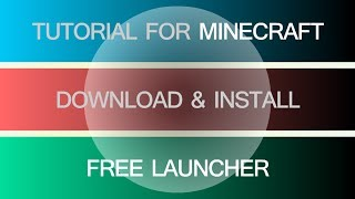 FREE LAUNCHER MINECRAFT How To Download And Install