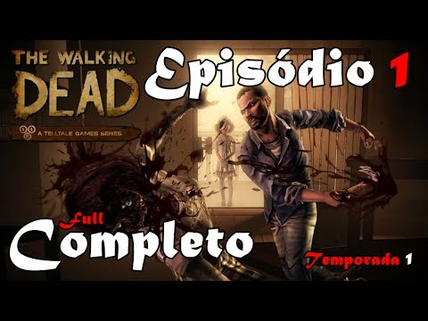 The Walking Dead : The Game - Temporada 1 - Episódio 1 Completo (Legendado em PT-BR)