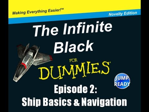 TIB for Dummies - Ep. 2: Ship Basics & Navigation