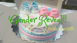 GENDER REVEAL!! WITH A TWIST! :)
