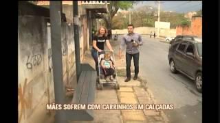 Cal�adas de BH s�o obst�culos para carrinhos de beb�s