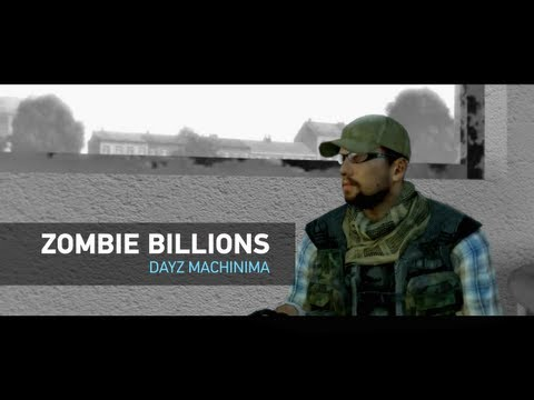 Zombie Billions | DayZ machinima