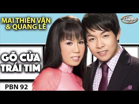 Quang Lê & Mai Thiên Vân - Gõ Cửa Trái Tim (Vinh Sử) PBN 92