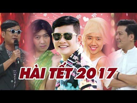 Hài Tết Hay 2017 - Trường Giang Trấn Thành Tấn Beo