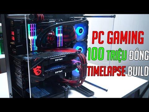 Quá trình lắp ráp bộ PC Gaming 100 triệu đồng   TimeLapse Build & Test Games