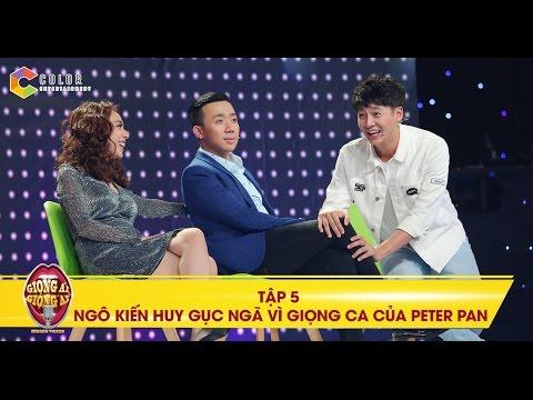 Giọng ải giọng ai | tập 5 full hd: Trấn Thành và Ngô Kiến Huy ngã gục vì giọng hát của Peter Pan