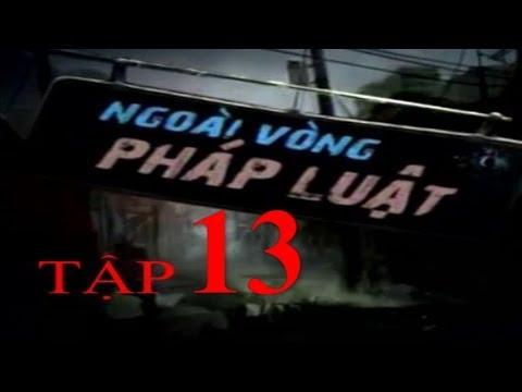 Ngoài Vòng Pháp Luật Tập 13 Full | Phim Thái Lan Lồng Tiếng
