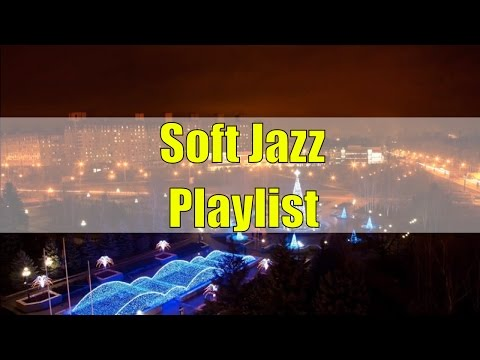 Jazz Music Best Songs Playlist: Soft Jazz Music For Relaxation, Classic Jazz Music Instrumental Mix