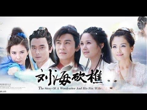 Phim kiếm hiệp hay nhất 2014 Lưu Hải Khảm Tiều Tập 1 Thuyết Minh