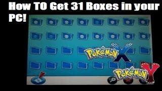 Pokemon X And Y: How To Get 31 Boxes In Your PC