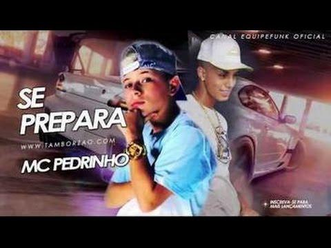 Mc Pedrinho & Mc Livinho - Se Prepara, Que eu vou te botar - Letra + Download