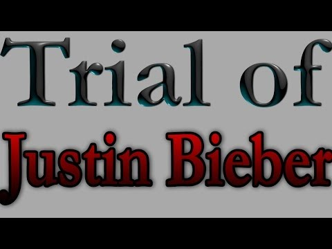 The Trial of Justin Bieber