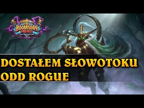 DOSTAŁEM SŁOWOTOKU - ODD ROGUE - Hearthstone Decks std (The Boomsday Project)