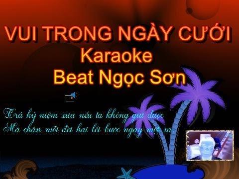 VUI TRONG NGÀY CƯỚI karaoke beat Ngọc Sơn