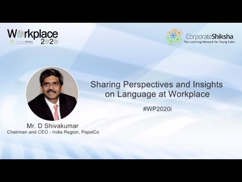 Mr. D Shivakumar, Chairman and CEO, PepsiCo India on Language at Workplace