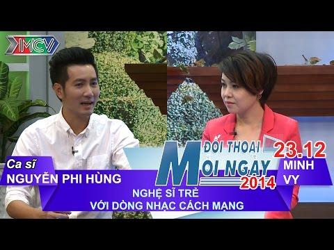 Nghệ sĩ trẻ và dòng nhạc cách mạng - Ca sĩ Nguyễn Phi Hùng | ĐTMN 231214
