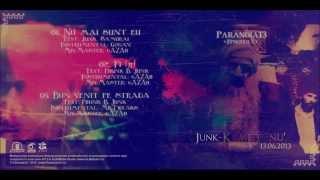 Junk - Nu mai sunt eu feat. Samurai (Paranoia13 - Episodul 7)