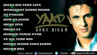 "Sonu Nigam ""Yaad"" Album Full Audio Songs"