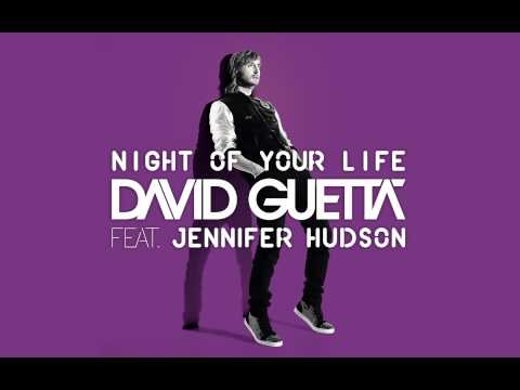 David Guetta feat. Jennifer Hudson - Night Of Your life