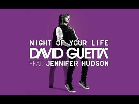 David Guetta feat. Jennifer Hudson - Night Of Your life