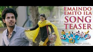 Pittagoda Movie Emaindo Emito Ila Song Teaser