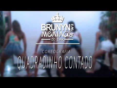 MC BRUNYN = QUADRADINHO CONTADO DAS MENINAS DO FUNK (( DJ HUGUINHO E BL FABULOSO ))