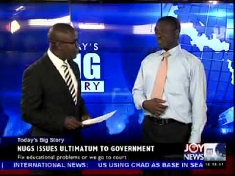 NUGS issues ultimatum to Government - Today Big Story on Joy news (22-5-14)
