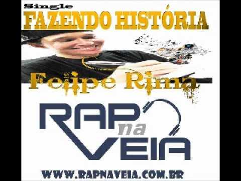 Felipe Rima - Fazendo História