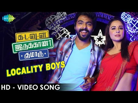 Locality Boys Song From Kadavul Irukaan Kumaru