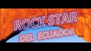 Rock Star Del Ecuador Angustia
