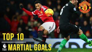 Anthony Martial's Top 10 Premier League Goals | Manchester United