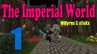 The Imperial World Comienza La Aventura Episodio 1
