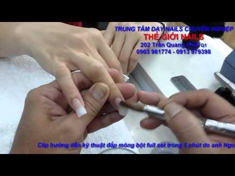 Đắp móng bột nhanh, đẹp, chuyên nghiệp trong 5 phút - by Thế Giới Nails:0903981774:0913979398