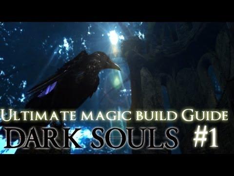 Dark Souls | Ultimate Magic Build Guide | Part 1 - APPLYING THE BASICS
