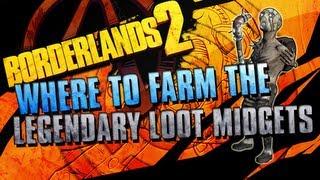 BORDERLANDS 2 | How to Farm Legendary Loot Midgets!!!