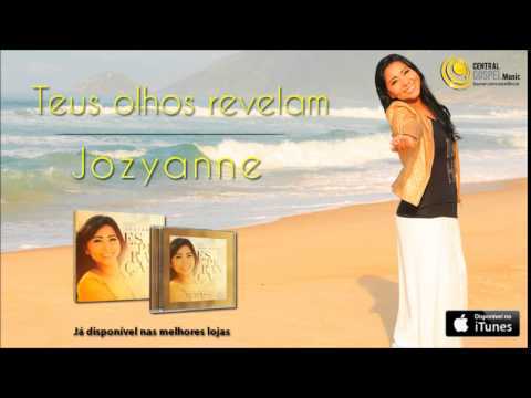 Jozyanne - Teus olhos revelam (CD Esperança)