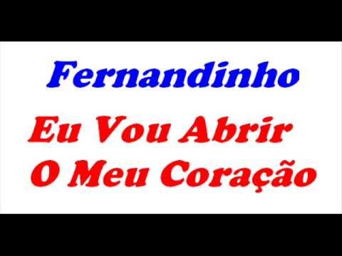 Fernandinho - Eu Vou Abrir O Meu Coração
