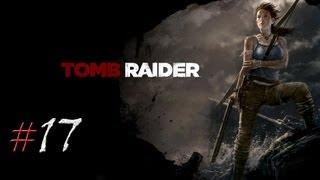 Tomb Raider. Серия 17 - Заброшенная база.