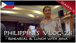 Rehearsal & Lunch with Jona - PHILIPPINES VLOG 28